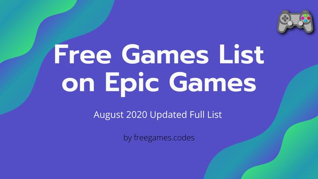 Free Games List for August 2020 on Epic Games Store image